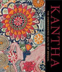 Kantha: The Embroidered Quilts of Bengal