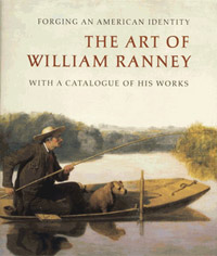 Forging an American Identity: The Art of William Ranney