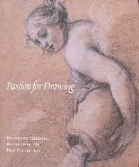 Passion For Drawing - Poussin to Cézanne, Works from the Prat Collection